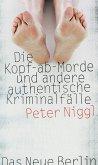 Die Kopf-ab-Morde (eBook, ePUB)