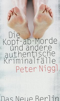 Die Kopf-ab-Morde (eBook, ePUB) - Niggl, Peter
