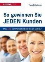 So gewinnen Sie jeden Kunden (eBook, PDF) - Scheelen, Frank M.