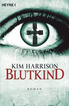 Blutkind / Rachel Morgan Bd.7 (eBook, ePUB) - Harrison, Kim