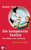 Die kompetente Familie (eBook, ePUB)