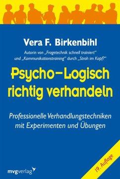 Psycho-logisch richtig verhandeln (eBook, PDF) - Birkenbihl, Vera F.