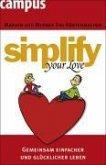 simplify your love (eBook, PDF)