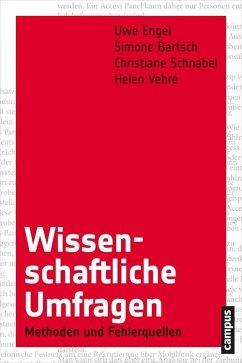 Wissenschaftliche Umfragen (eBook, PDF) - Engel, Uwe; Bartsch, Simone; Schnabel, Christiane; Vehre, Helen