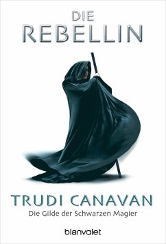 Die Rebellin / Die Gilde der Schwarzen Magier Bd.1