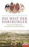 Die Welt der Habsburger (eBook, ePUB)
