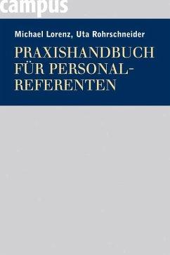 Praxishandbuch für Personalreferenten (eBook, PDF) - Lorenz, Michael; Rohrschneider, Uta