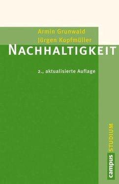 Nachhaltigkeit (eBook, PDF) - Grunwald, Armin; Kopfmüller, Jürgen