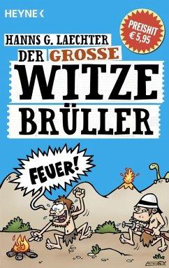 Der große Witze-Brüller (eBook, ePUB) - Laechter, Hanns G.