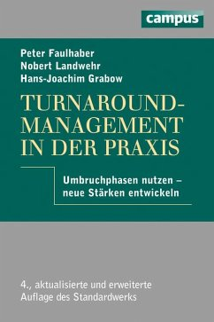 Turnaround-Management in der Praxis (eBook, PDF) - Grabow, Hans-Joachim; Faulhaber, Peter