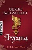 Lycana / Die Erben der Nacht Bd.2 (eBook, ePUB)