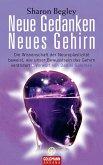 Neue Gedanken - neues Gehirn (eBook, ePUB)