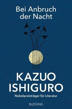 Bei Anbruch der Nacht (eBook, ePUB) - Ishiguro, Kazuo