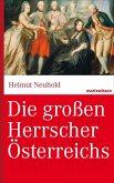 Die großen Herrscher Österreichs (eBook, ePUB)