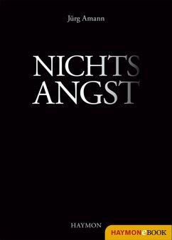 Nichtsangst (eBook, ePUB) - Amann, Jürg