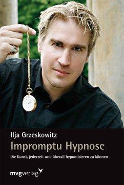 Impromptu Hypnose (eBook, ePUB) - Grzeskowitz, Ilja