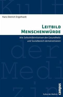 Leitbild Menschenwürde (eBook, PDF) - Engelhardt, Hans Dietrich