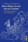 Neue Wege in ein neues Europa (eBook, PDF)