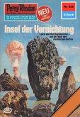 """Insel der Vernichtung (Heftroman) / Perry Rhodan-Zyklus """"Die kosmischen Burgen"""" Bd.920 (eBook, ePUB)"""