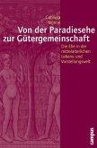 Von der Paradiesehe zur Gütergemeinschaft (eBook, PDF)