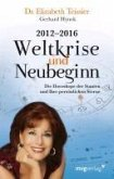 2012-2016. Weltkrise und Neubeginn (eBook, ePUB)