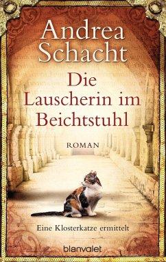 Die Lauscherin im Beichtstuhl (eBook, ePUB) - Schacht, Andrea