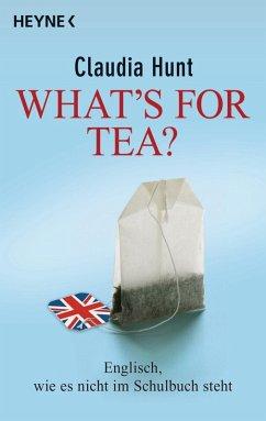 What`s for tea? (eBook, ePUB) - Hunt, Claudia