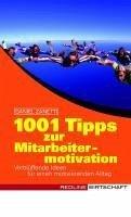 1001 Tipps zur Mitarbeitermotivation (eBook, PDF) - Zanetti, Daniel