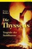 Die Thyssens (eBook, ePUB)