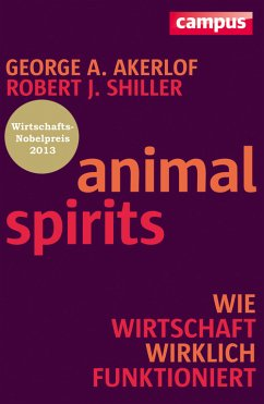 Animal Spirits (eBook, PDF) - Shiller, Robert J.; Akerlof, George A.
