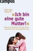 """""""Ich bin eine gute Mutter!"""" (eBook, PDF)"""