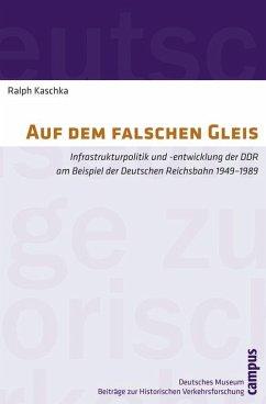 Auf dem falschen Gleis (eBook, PDF) - Kaschka, Ralph