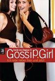 Ich lebe lieber hier und jetzt / Gossip Girl Bd.6 (eBook, ePUB)