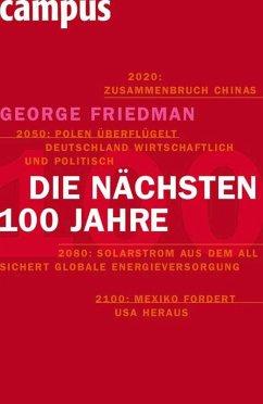 Die nächsten hundert Jahre (eBook, PDF) - Friedman, George