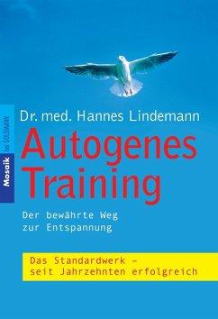 Autogenes Training (eBook, ePUB) - Lindemann, Hannes