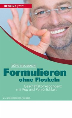 Formulieren ohne Floskeln (eBook, PDF) - Neumann, Jörg