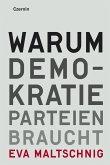 Warum Demokratie Parteien braucht (eBook, ePUB)