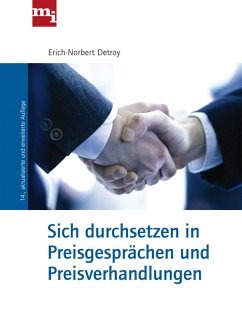 Sich durchsetzen in Preisgesprächen und Preisverhandlungen (eBook, PDF) - Detroy, Erich-Norbert
