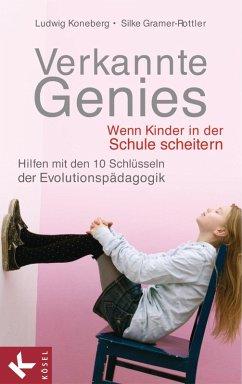 Verkannte Genies (eBook, ePUB) - Koneberg, Ludwig; Gramer-Rottler, Silke