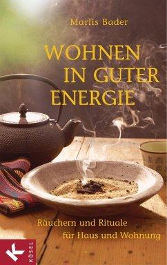 Wohnen in guter Energie (eBook, ePUB) - Bader, Marlis