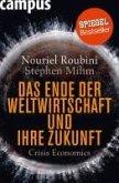 Das Ende der Weltwirtschaft und ihre Zukunft (eBook, PDF)
