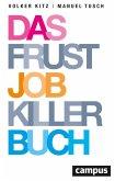 Das Frustjobkillerbuch (eBook, PDF)