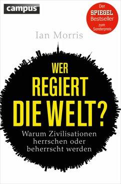 Wer regiert die Welt? (eBook, PDF) - Morris, Ian