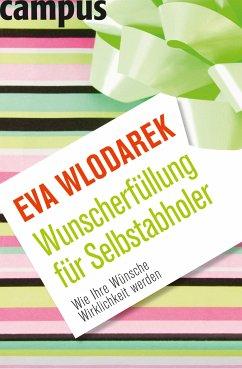 Wunscherfüllung für Selbstabholer (eBook, PDF) - Wlodarek, Eva