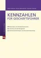 Kennzahlen für Geschäftsführer (eBook, PDF) - Böhmdorfer, Florian; Kralicek, Günter; Kralicek, Peter