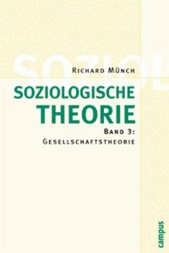 Soziolog. Theorie 3 (eBook, PDF) - Münch, Richard
