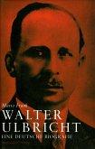 Walter Ulbricht (eBook, ePUB)