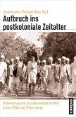 Aufbruch ins postkoloniale Zeitalter (eBook, PDF)