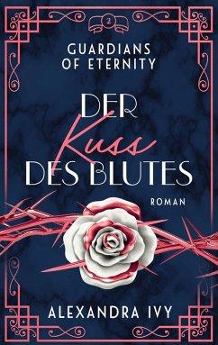 Der Kuss des Blutes / Guardians of Eternity Bd.2 (eBook, ePUB) - Ivy, Alexandra