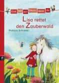 Lisa rettet den Zauberwald / Erst ich ein Stück, dann du Bd.9 (eBook, ePUB)